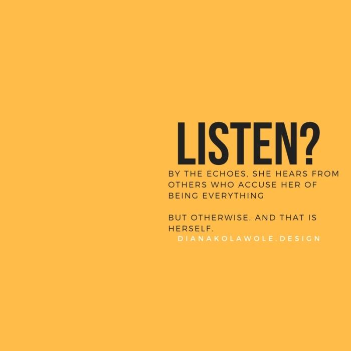Listen?