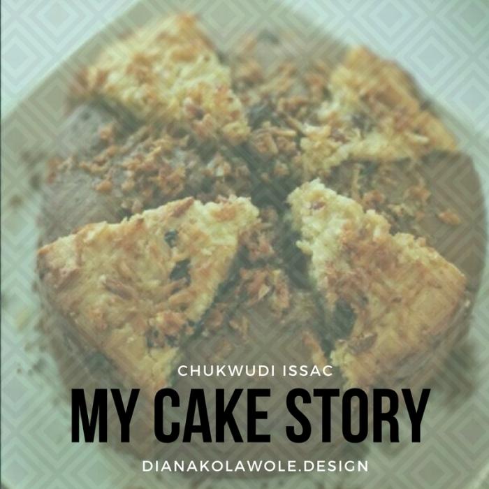 MY CAKE STORY…