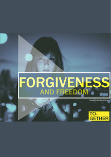 forgiveness and freedom editorial