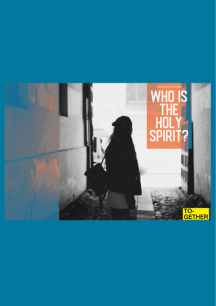 WHO IS THE HOLY SPIRIT - EDITORIAL
