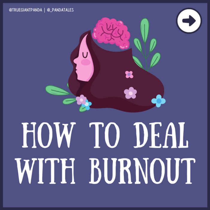 How to Deal withBurnout